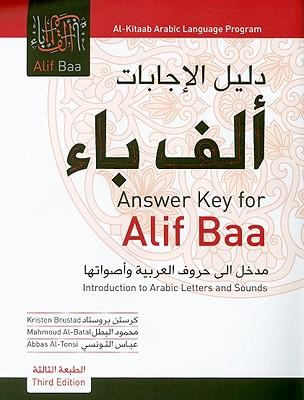 Alif Baa Answer Key By Brustad, Kristen/ Al-Batal, Mahmoud/ Al-Tonsi, Abbas